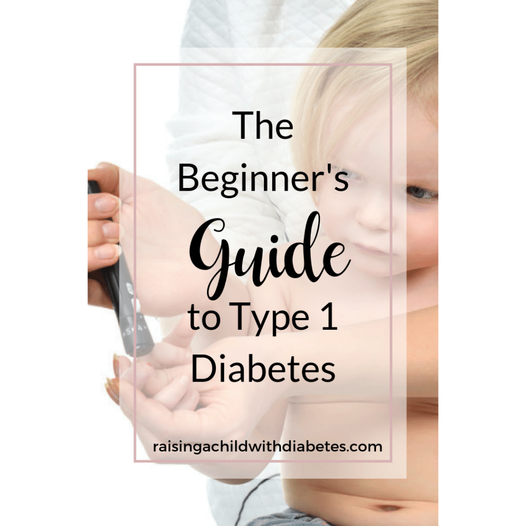 guide to type 1 diabetes for parents